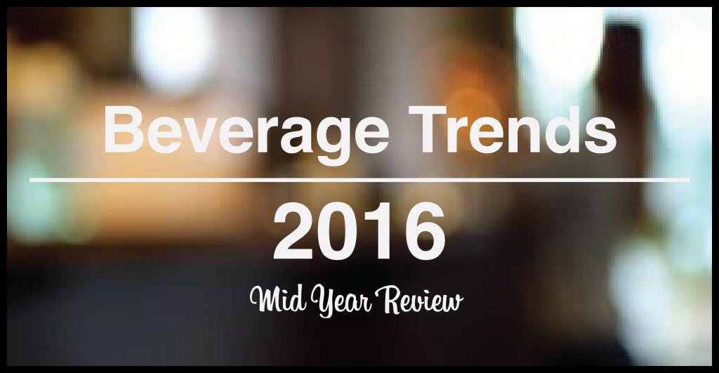 2016 beverage trends