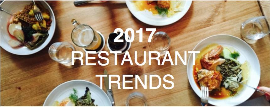 2017 Restaurant Trends