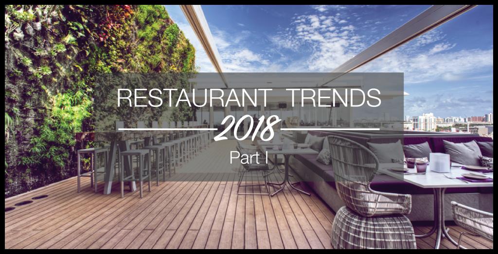 2018 Restaurant Trends